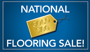 National Gold Tag Flooring Sale this month at Abbey Carpets Unlimited Design Center in Napa