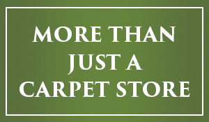 We're more than just a carpet store!  No interest financing for 12 months w.a.c.!!!